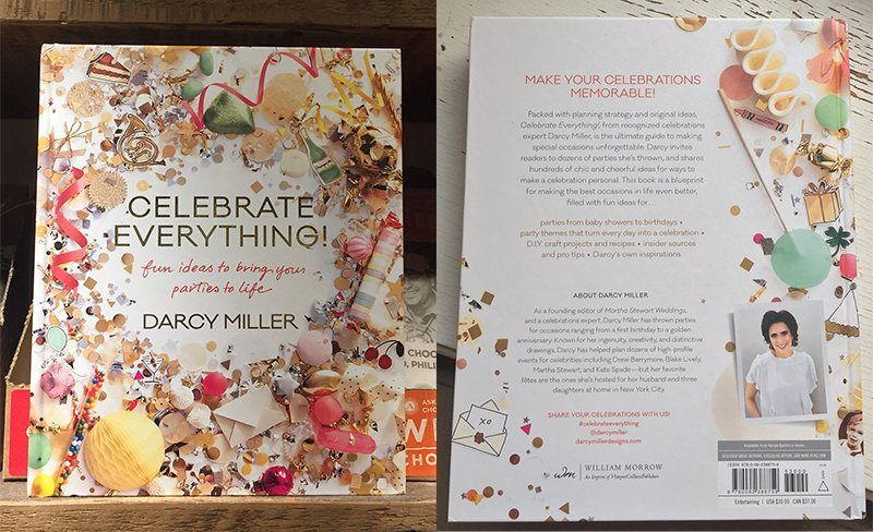 Celebrate Everything by Darcy Miller